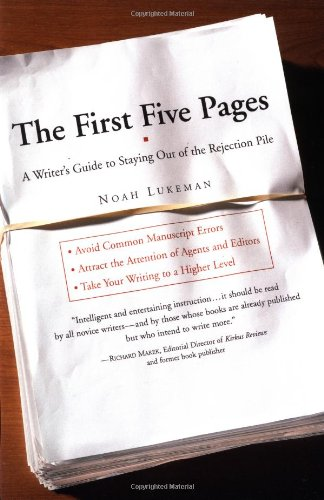 First Five Pages A Writer's Guide to Staying Out of the Rejection Pile  2000 edition cover