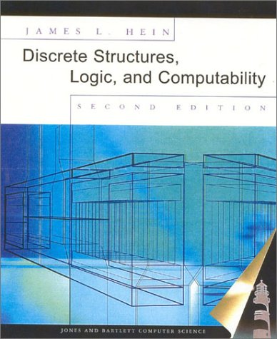 Discrete Structures, Logic, and Computability  2nd 2002 (Revised) edition cover