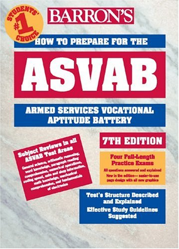 How to Prepare for the ASVAB Armed Services Vocational Aptitude Battery 7th 2003 9780764120435 Front Cover