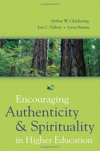 Encouraging Authenticity and Spirituality in Higher Education   2005 edition cover