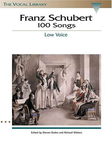 Schubert 100 Songs The Vocal Library N/A 9780793546435 Front Cover