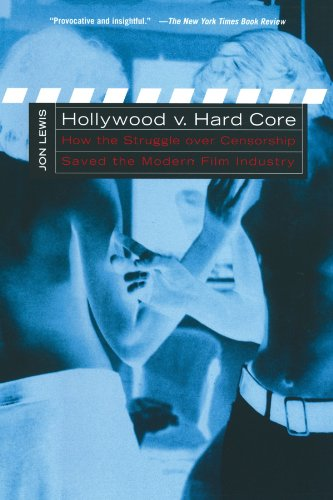 Hollywood V. Hard Core How the Struggle over Censorship Created the Modern Film Industry  2002 (Reprint) edition cover