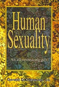 Human Sexuality : An All-Embracing Gift 1st edition cover