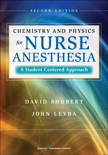 Chemistry and Physics for Nurse Anesthesia: A Student-centered Approach  2013 edition cover