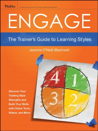 Engage The Trainer's Guide to Learning Styles  2012 9781118029435 Front Cover