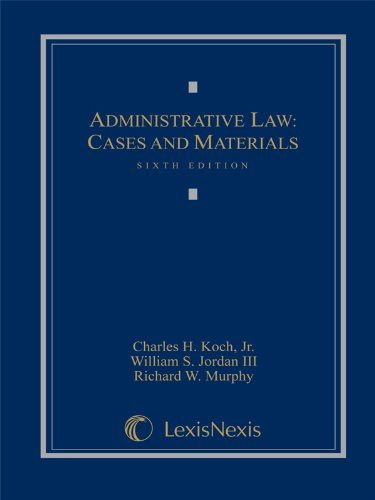 Administrative Law Cases and Materials 6th 2010 9781422470435 Front Cover