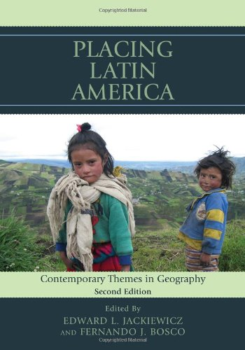 Placing Latin America Contemporary Themes in Geography 2nd 2012 (Revised) edition cover