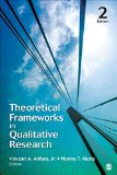 Theoretical Frameworks in Qualitative Research  2nd 2015 edition cover