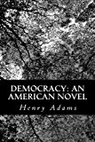 Democracy An American Novel N/A 9781483998435 Front Cover