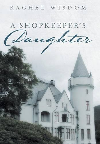Shopkeeper's Daughter   2013 9781490815435 Front Cover