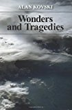 Wonders and Tragedies  N/A 9781492837435 Front Cover
