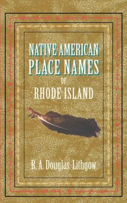 Native American Place Names of RI  N/A 9781557095435 Front Cover