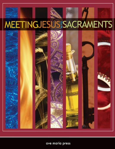 Meeting Jesus in the Sacraments Framework Course V  2010 (Student Manual, Study Guide, etc.) edition cover