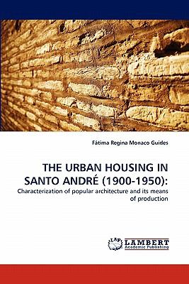 Urban Housing in Santo Andr�  N/A 9783838394435 Front Cover