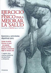 Ejercicio Fisico Para Mejorar La Salud/ Training The Body to Cure Itself: How to Use Exercise to Heal  1996 edition cover