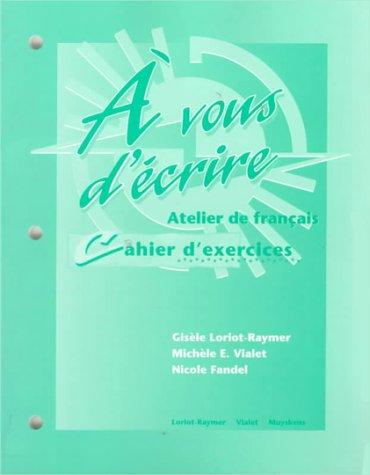 Vous d'Ecrire Atelier de Francais 1st 1996 (Workbook) edition cover