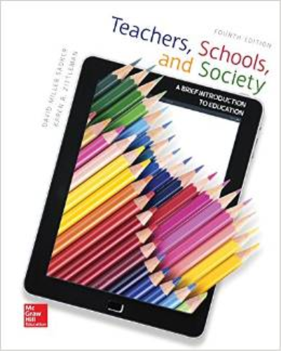 Teachers, Schools, and Society A Brief Introduction to Education 4th 2016 9780078110436 Front Cover