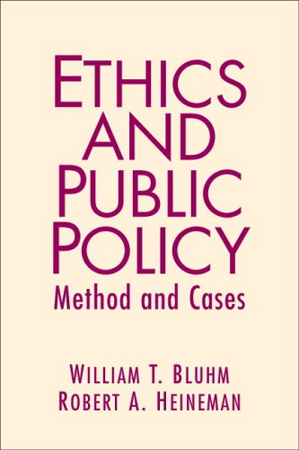 Ethics and Public Policy Method and Cases  2007 edition cover