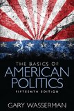 The Basics of American Politics:   2014 9780133815436 Front Cover