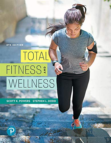 Total Fitness and Wellness:   2019 9780134988436 Front Cover