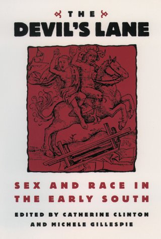 Devil's Lane Sex and Race in the Early South  1997 edition cover