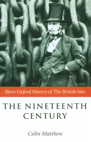 Nineteenth Century The British Isles 1815-1901  2000 9780198731436 Front Cover