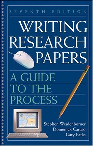 Writing Research Papers A Guide to the Process 7th 2005 9780312414436 Front Cover