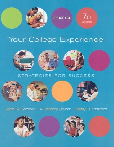 Your College Experience: Strategies for Success 7th 2007 9780312683436 Front Cover