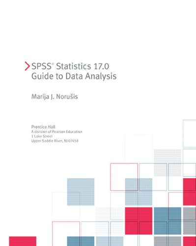 SPSS Statistics 17.0 Guide to Data Analysis   2010 edition cover