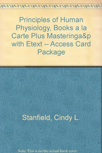 Principles of Human Physiology, Books a la Carte Plus MasteringA&P with EText -- Access Card Package  5th 2013 edition cover