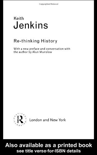 Re-thinking History  3rd 2003 (Revised) edition cover