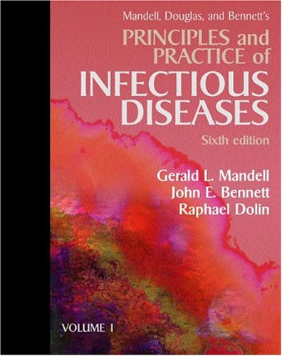 Principles and Practice of Infectious Diseases  6th 2005 (Revised) edition cover
