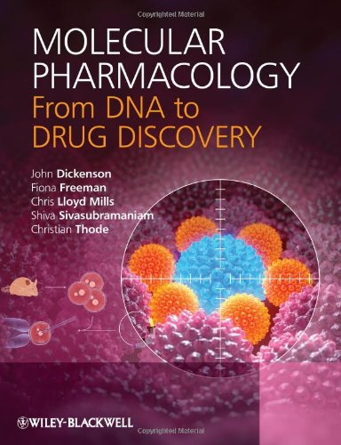 Molecular Pharmacology From DNA to Drug Discovery  2013 9780470684436 Front Cover