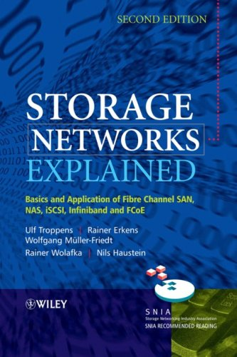 Storage Networks Explained Basics and Application of Fibre Channel SAN, NAS, iSCSI,Infiniband and FCoE 2nd 2009 9780470741436 Front Cover