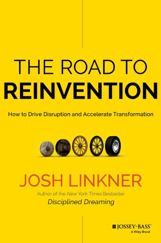 Road to Reinvention How to Drive Disruption and Accelerate Transformation  2014 edition cover