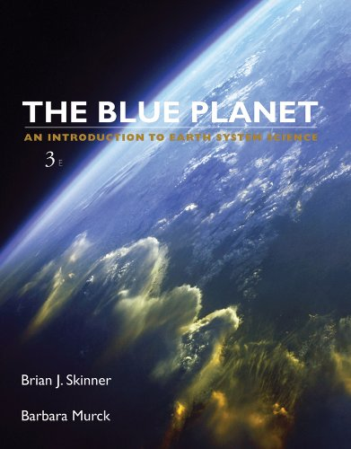Blue Planet An Introduction to Earth System Science 3rd 2011 9780471236436 Front Cover