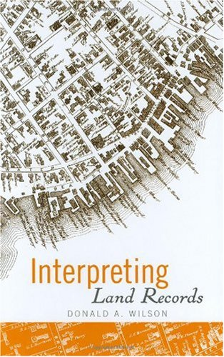 Interpreting Land Records   2006 edition cover