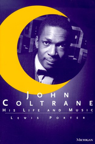 John Coltrane His Life and Music  1999 edition cover