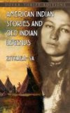 American Indian Stories and Old Indian Legends   2014 edition cover
