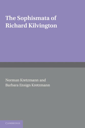 Sophismata of Richard Kilvington Introduction, Translation, and Commentary  2010 9780521177436 Front Cover