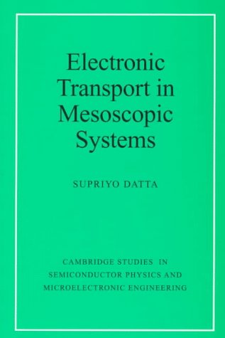 Electronic Transport in Mesoscopic Systems   1997 edition cover