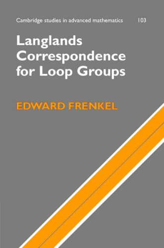 Langlands Correspondence for Loop Groups   2007 9780521854436 Front Cover