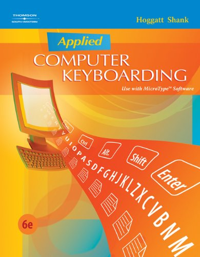 Applied Computer Keyboarding  6th 2009 (Revised) 9780538445436 Front Cover