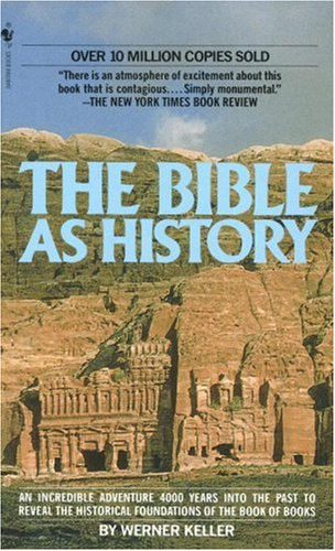 Bible as History  2nd 9780553279436 Front Cover