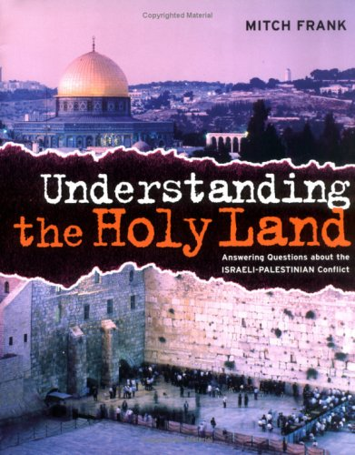 Understanding the Holy Land Answering Questions about the Israeli-Palestinian Conflict N/A edition cover