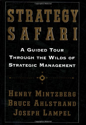 Strategy Safari A Guided Tour Through the Wilds of Strategic Management  1998 edition cover