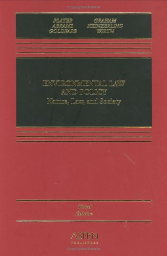 Environmental Law and Policy Nature, Law, and Society 3rd 2004 (Revised) 9780735541436 Front Cover