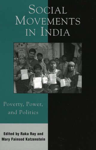 Social Movements in India Poverty, Power, and Politics  2004 9780742538436 Front Cover