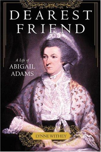 Dearest Friend A Life of Abigail Adams  2002 edition cover
