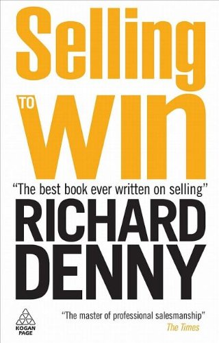 Selling to Win  3rd 2009 (Revised) 9780749456436 Front Cover